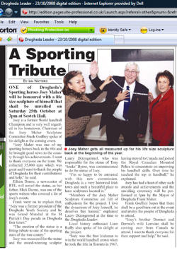 Click here to see this Drogheda Leader article covering the Joey Maher world champion handballer sculpture commission in a large format